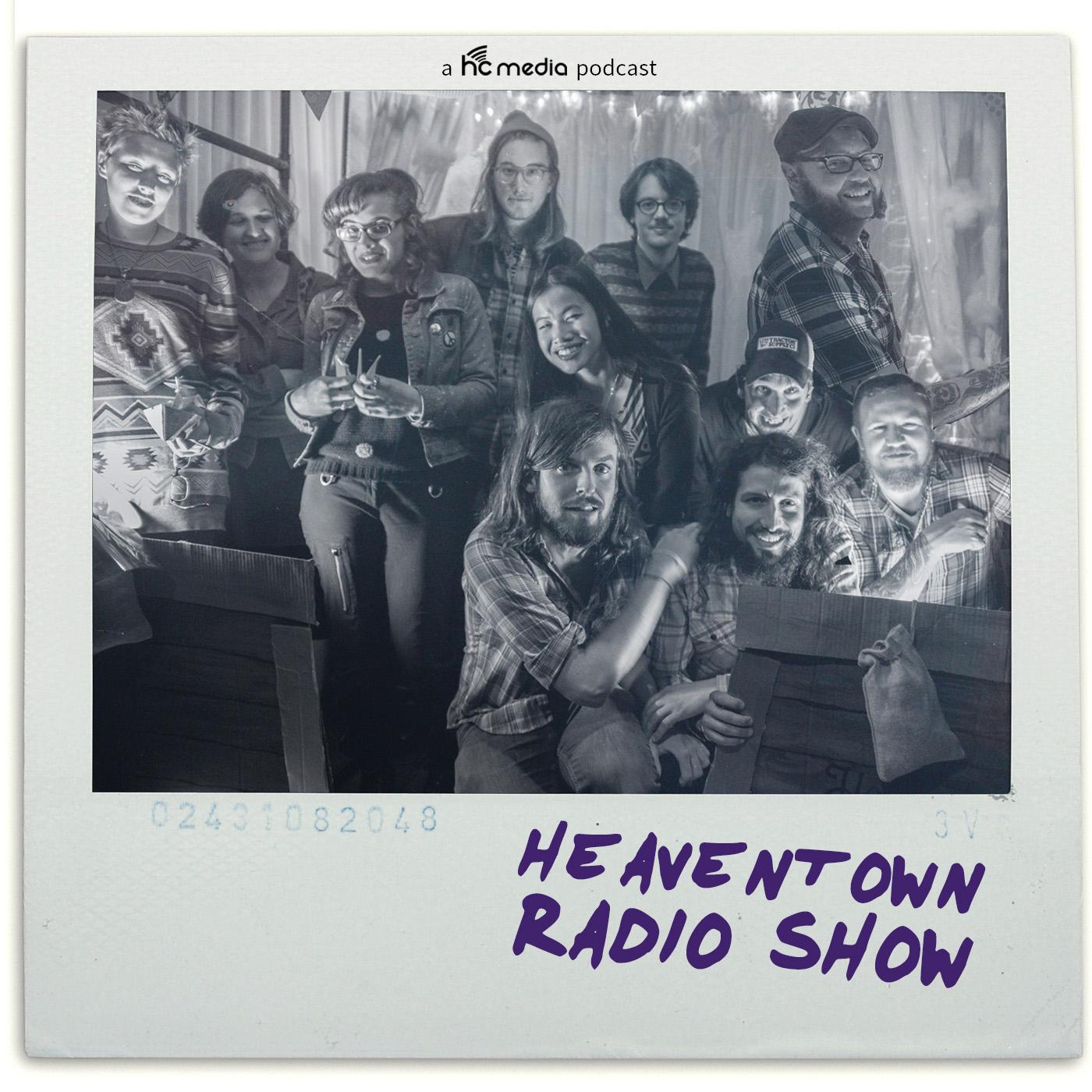 Heaventown Radio Show