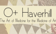 O+ Haverhill: The Art of Medicine for the Medicine of Art (PSA)