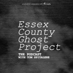 Essex County Ghost Project Podcast