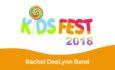 Rachel DeeLynn Band – KidsFest 2018