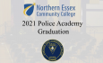 NECC Police Academy 2021 Graduation Ceremony